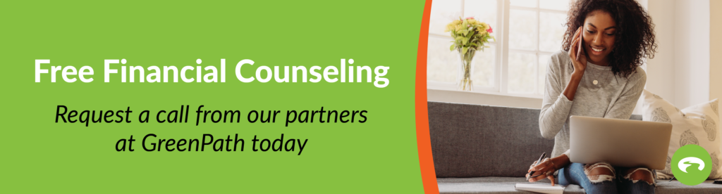 Image: Free financial counseling. Request a call from our partners at GreenPath today. Click to be redirected to GreenPath partner website