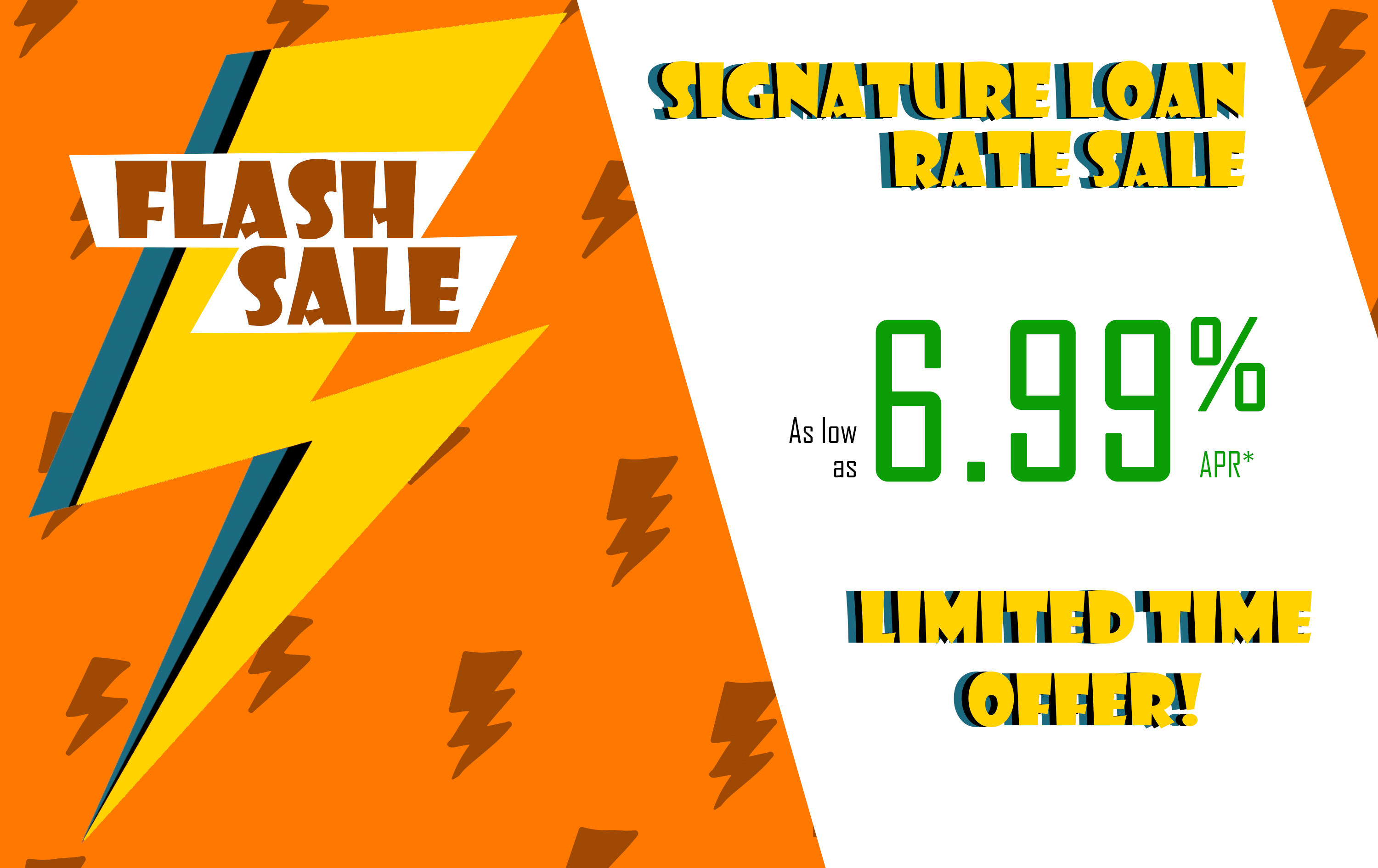 Image: Signature loan flash sale! Rates as low as 6.99% APR. See below for readable text